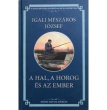 Igali Mészáros József: A hal, a horog és az ember