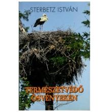 Sterbetz István: Természetvédő ösvényeken