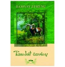 Ilosvay Ferenc: Tizenkét ösvény