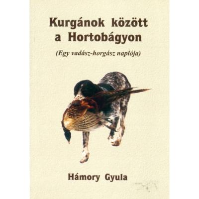 Hámory Gyula: Kurgánok között a Hortobágyon