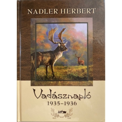 Nadler Herbert: Vadásznapló