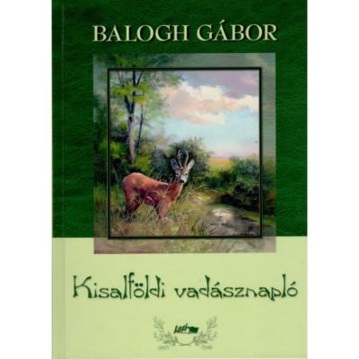 Balogh Gábor:Kisalföldi vadásznapló