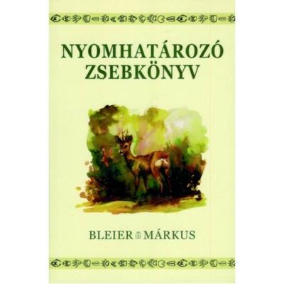 Dr. Bleier Norbert-Márkus Márta: Nyomhatározó zsebkönyv