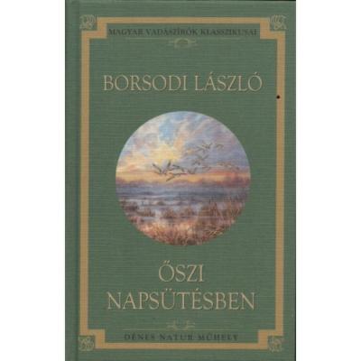 Borsodi László: Őszi napsütésben