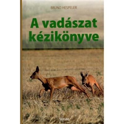 Bruno Hespeler: A vadászat kézikönyve