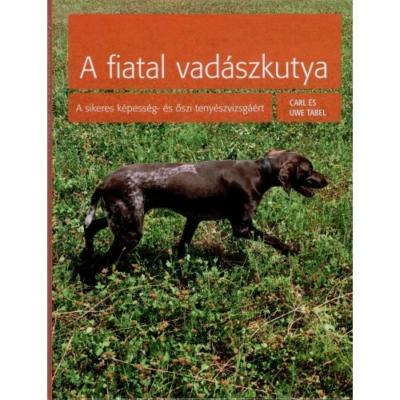 Carl és Uwe Tabel: A fiatal vadászkutya