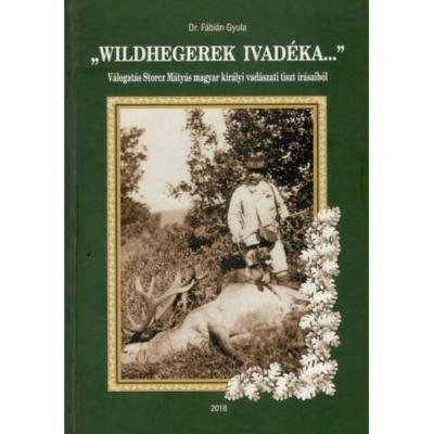 Dr. Fábián Gyula: Wildhegerek ivadéka
