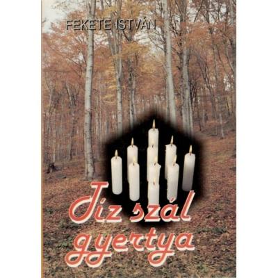 Fekete István: Tíz szál gyertya