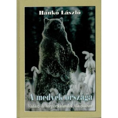 Hankó László: A medvék országa