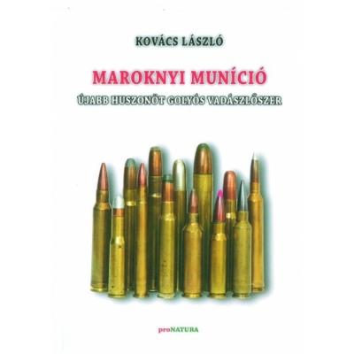 Kovács László: Maroknyi muníció