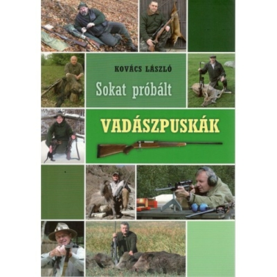 Kovács László: Sokat próbált vadászpuskák