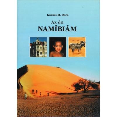 Kovács M. Dóra: Az én Namíbiám