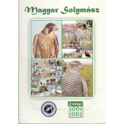 Magyar Solymász Egyesület: Magyar Solymász évkönyv 2001-2002.