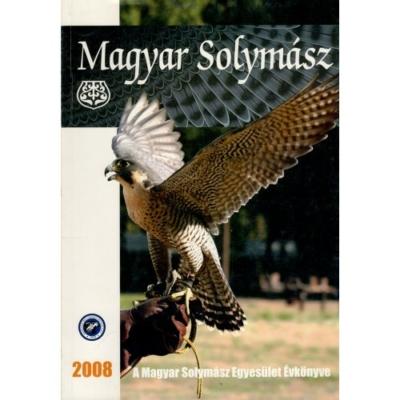 Magyar Solymász Egyesület: Magyar Solymász 2008.