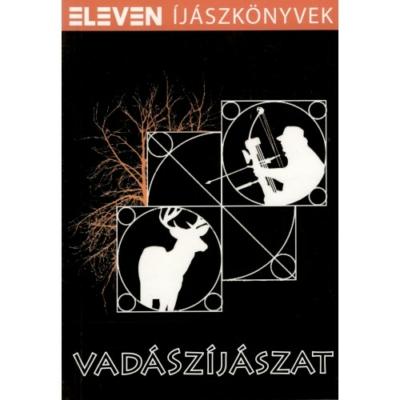 Nagy Gábor-Szabó Zsolt: Vadászíjászat