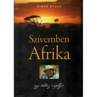 Simkó Gyula: Szívemben Afrika
