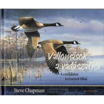 Steve Chapman: Vallomások a vadászatról