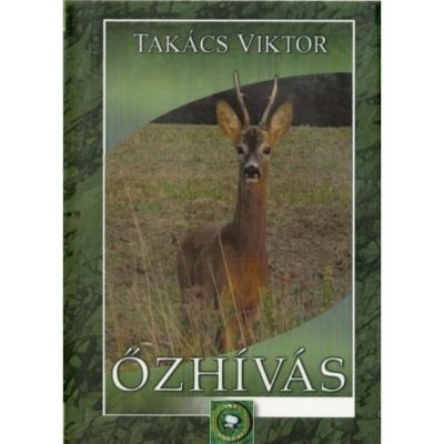 Takács Viktor: Őzhívás DVD