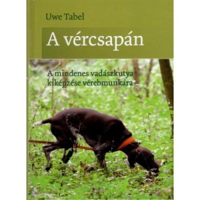 Uwe Tabel: A vércsapán
