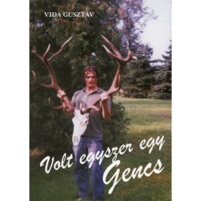 Vida Gusztáv: Volt egyszer egy Gencs