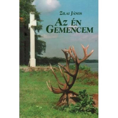 Zilai János: Az én Gemencem