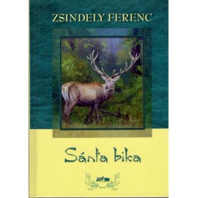 Zsindely Ferenc: Sánta bika