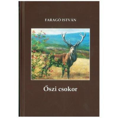dr. Faragó István: Őszi csokor