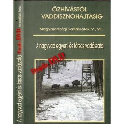 Dr. Ignácz Magdolna: A nagyvad egyéni és társas vadászata dupla DVD