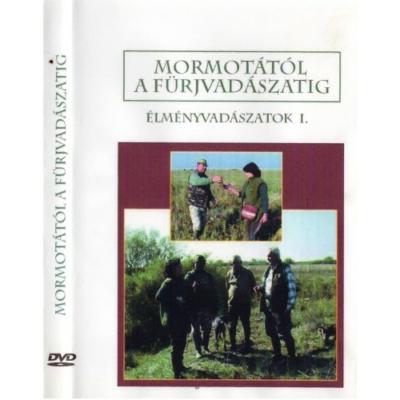 Dr. Ignácz Magdolna: Mormotától a fürjvadászatig DVD